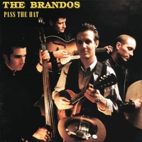 Pass The Hat-The Brandos-CD