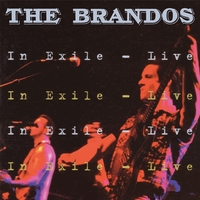 In Exile - Live-The Brandos-CD