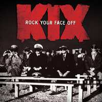 Rock Your Face Off-Kix-CD