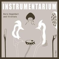 Instrumentarium-Boris Hegenbart, Fred Frith, Oren Ambarchi-LP