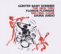 Melting Game-Günter 'Baby' Sommer, New Trio-CD