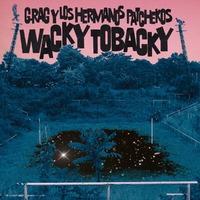 Wacky Tobacky-G. Rag Y Los Hermanos Patchekos-CD