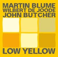 Low Yellow-Blume, Butcher, De Joode-CD