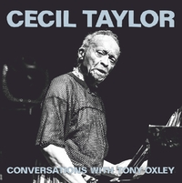Cecil Taylor Conversations With Tony Oxley-Cecil Taylor & Tony Oxley-CD