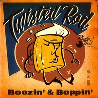 Boozin' And Boppin'-Twisted Rod-CD