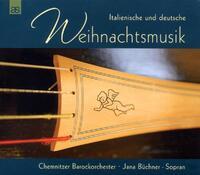 Italian And German Christmas Music-Chemnitzer Barocksolisten, Jana Buechner-CD