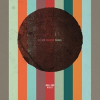 Eleven Crooked Things-Balloon Pilot-CD