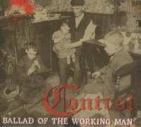 Ballad Of The Working Man-Control-CD