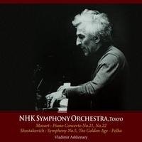 Piano Concerto No. 21, 22 / Symphony No. 5 / The G-Ashkenazy, NHK Symphony Orchestra Tokyo-CD