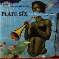Battle Hymns For A New Republic-Plate Six-CD