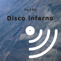 The 5 Eps-Disco Inferno-LP