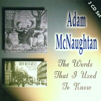 The Words That I Used To Know-Adam McNaughtan-CD