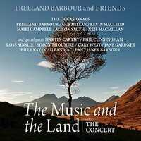 The Music And The Land. The Concert-Freeland Barbour & Friends-CD