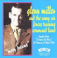 Moon Dreams. Complete Shows 'i Sust-Glenn Miller & The Army Air Forces Training Comma-CD