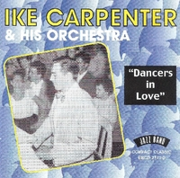 Dancers In Love-Ike Carpenter & His Orchestra-CD