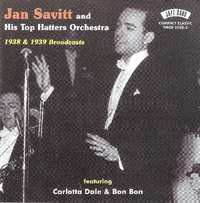 1938 & 1939 Broadcasts-Jan Savitt & His Top Hatters Orchestra-CD