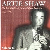Complete Rhythm Makers Sessions 3-Artie Shaw-CD