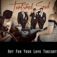 Hot For Your Love Tonight-Tortured Soul-CD