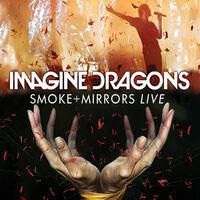 Imagine Dragons - Smoke + Mirrors Live-DVD