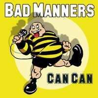 Can Can -CD+DVD--Bad Manners-CD