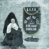 Wolf You Feed-Riverboat Gamblers-CD