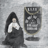 Wolf You Feed-Riverboat Gamblers-LP