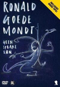 Ronald Goedemondt - Geen Sprake Van-DVD