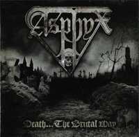 Death The Brutal Way-Asphyx-CD