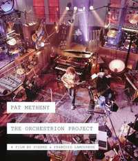 Pat Metheny - The Orchestrion Project 3D (BRD)-Blu-Ray