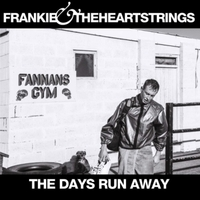 The Days Run Away-Frankie & The Heartstrings-CD