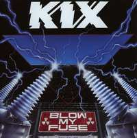 Blow My Fuse-Kix-CD
