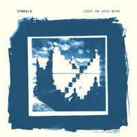 Light In Your Mind-Cymbals-CD