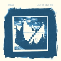Light In Your Mind-Cymbals-LP
