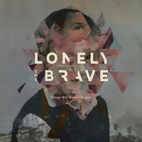 Things Will Matter(Redux)-Lonely The Brave-LP