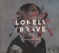 Things Will Matter(Redux)-Lonely The Brave-CD