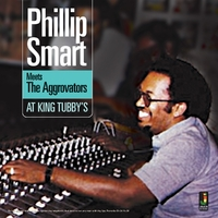 Meets The Aggrovators At King Tubby-Phillip Smart-CD