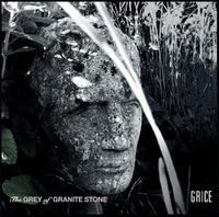 The Grey Of Granite Stone-Grice-CD