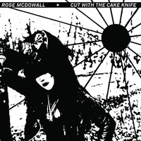 Cut With The Cake Knife-Rose McDowall-CD