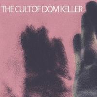 Goodbye To The Light-Cult Of Dom Keller-LP