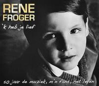 'k Heb Je Lief-Rene Froger-CD