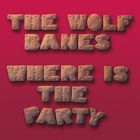 Where Is The Party-The Wolf Banes-LP