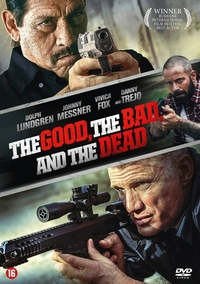 Good, The Bad And The Dead-DVD