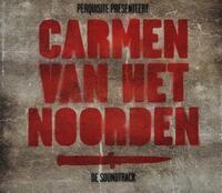 Carmen Van Het Noorden (Ost)-Perquisite-CD