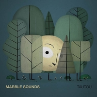 Tautou-Marble Sounds-LP
