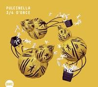 3/4 D'Once-Pulcinella-CD