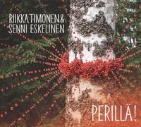 Perilla!-Riikka Timonen & Senni Eskelinen-CD