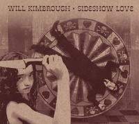 Sideshow Love-Will Kimbrough-CD