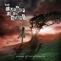 Echoes Of The Aftermath-The Murder Of My Sweet-CD