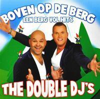 Boven Op De Berg (Een Berg Vol Hits)-Double Dj's-CD