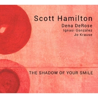 The Shadow Of Your Smile-Scott Hamilton-CD